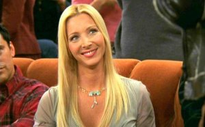 Phoeby from Friends, famous for her off beat remarks.